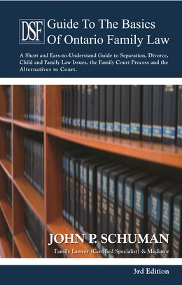 Guide to the Basics of Ontario Family Law, 3rd Edition