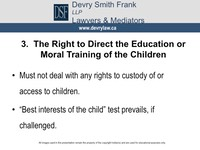 3. The Right to Direct the Education or Moral Training of the Children